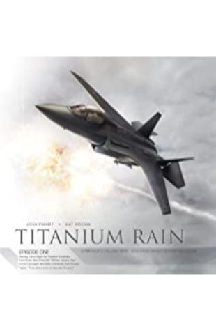 Titanium Rain, Episode One Josh Finney