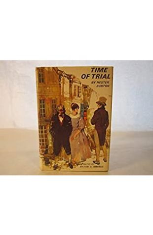 Time of Trial by Hester Burton