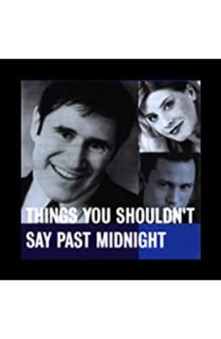 Things You Shouldn't Say Past Midnight by Peter Ackerman