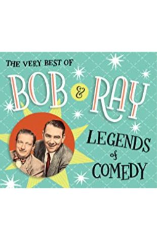 The Very Best of Bob and Ray: Legends of Comedy by Bob Elliott and Ray Goulding