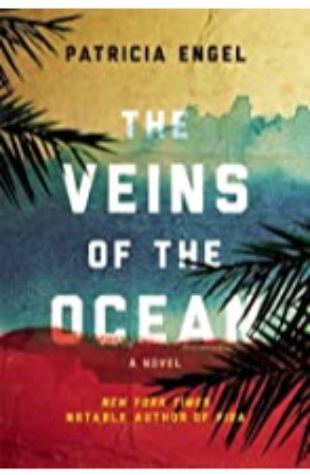 The Veins of the Ocean by Patricia Engel