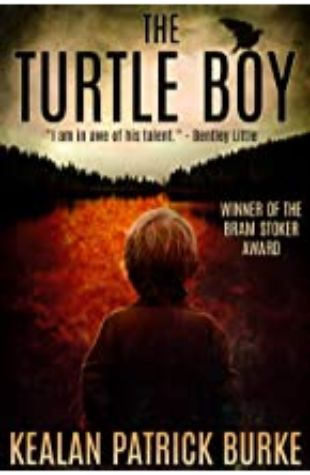 The Turtle Boy by Kealan-Patrick Burke