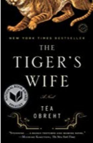 The Tiger's Wife Téa Obreht