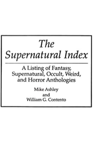 The Supernatural Index by Mike Ashley & William G. Contento