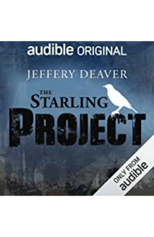 THE STARLING PROJECT: AN AUDIBLE DRAMA by Jeffery Deaver