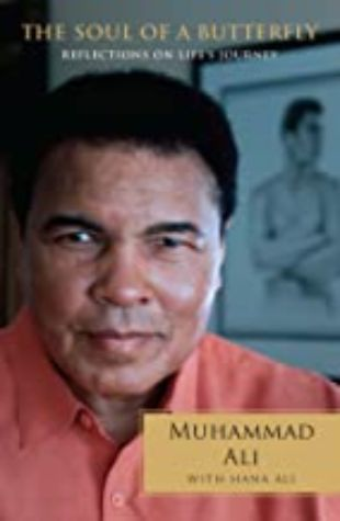 The Soul of A Butterfly Muhammad Ali and Hana Ali