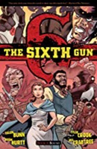 The Sixth Gun Volume 3: Bound Cullen Bunn