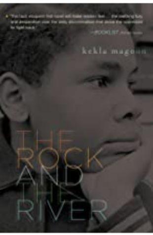 The Rock and The River Kekla Magoon