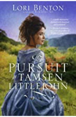The Pursuit of Tamsen Littlejohn Lori Benton