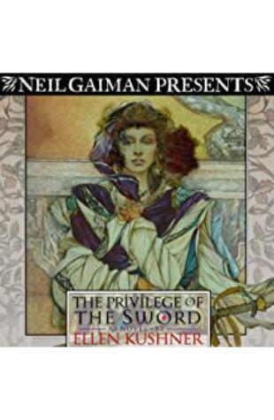 The Privilege of the Sword Ellen Kushner