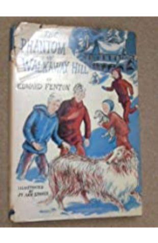 The Phantom of Walkaway Hill by Edward Fenton
