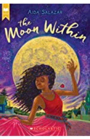 The Moon Within Aida Salazar