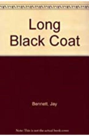The Long Black Coat by Jay Bennett