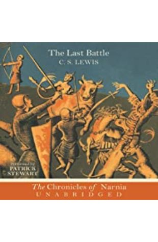 The Last Battle: The Chronicles of Narnia by C.S. Lewis