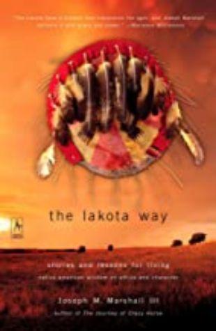 The Lakota Way by Joseph Marshall