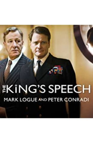 The King's Speech: How One Man Saved the British Monarchy by Mark Logue and Peter Conradi