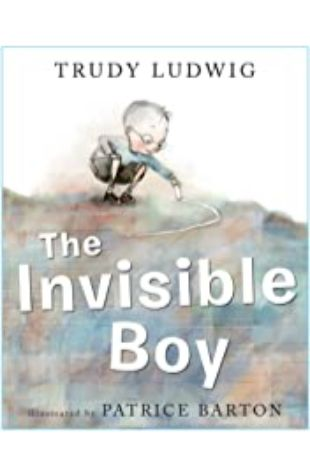 The Invisible Boy Trudy Ludwig