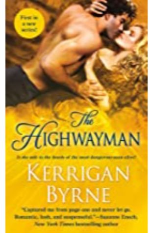 THE HIGHWAYMAN: TO TEMPT A HIGHLANDER SERIES # 1 by Kerrigan Byrne