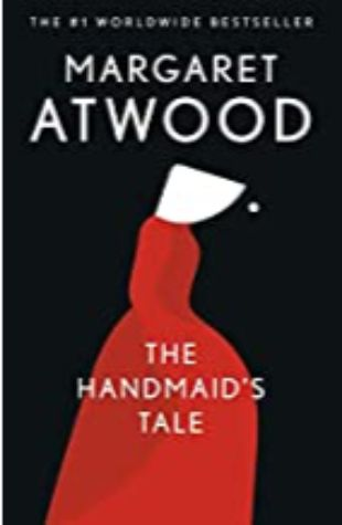 The Handmaid's Tale: Special Edition Margaret Atwood and Valerie Martin
