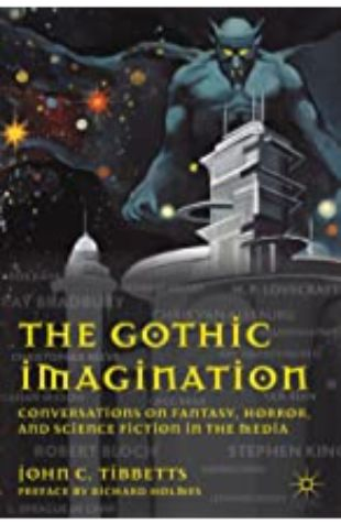 The Gothic Imagination John C. Tibbetts