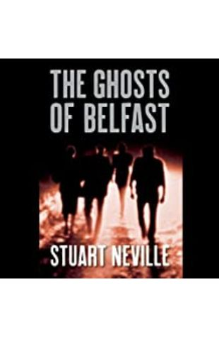 The Ghosts of Belfast, by Stuart Neville