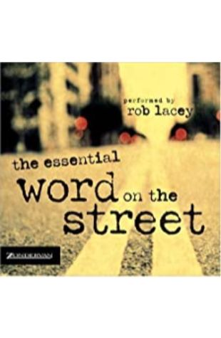 The Essential Word on the Street Rob Lacey