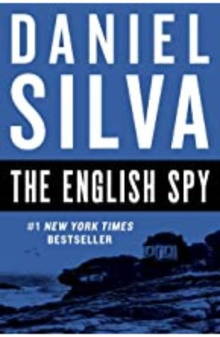 THE ENGLISH SPY: GABRIEL ALLON, BOOK 15 by Daniel Silva