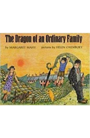The Dragon of an Ordinary Family by Helen Oxenbury