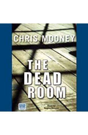 The Dead Room Chris Mooney
