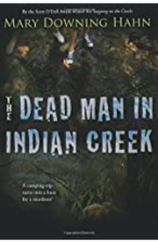 The Dead Man in Indian Creek by Mary Downing Hahn