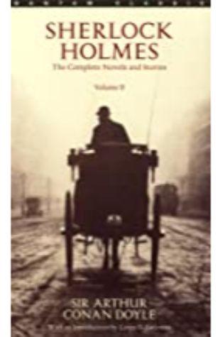 The Complete Stories of Sherlock Holmes, Volume 2 Arthur Conan Doyle
