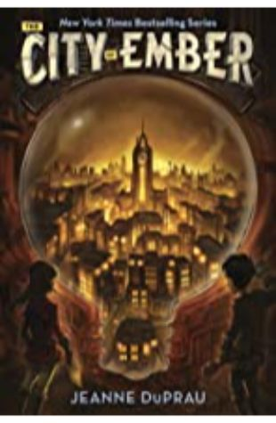 The City of Ember (The Books of Ember, book 1) by Jeanne DuPrau
