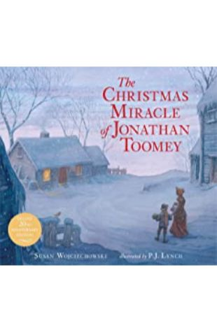 The Christmas Miracle of Jonathan Toomey by P. J. Lynch