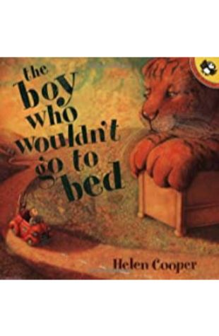 The Baby Who Wouldn't Go To Bed by Helen Cooper