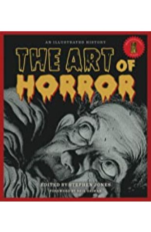 The Art of Horror by Stephen Jones