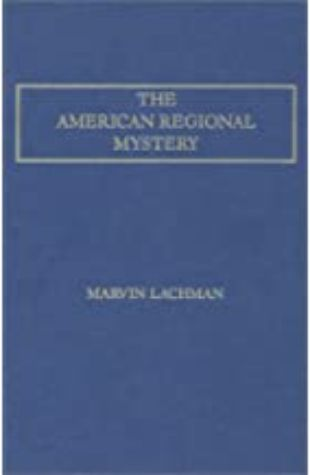 The American Regional Mystery by Marvin Lachman