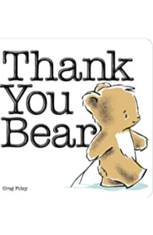 Thank You, Bear by Greg Foley