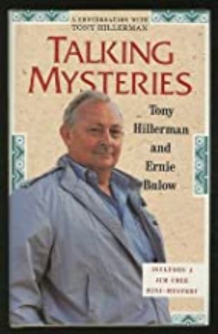 Talking Mysteries: A Conversation with Tony Hillerman by Tony Hillerman & Ernie Bulow