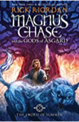 Sword of Summer, The (Magnus Chase and the Gods of Asgard #1) Rick Riordan