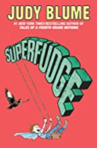 Superfudge (Fudge, book 3) by Judy Blume
