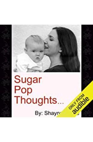 Sugar Pop Thoughts Shayna Lance