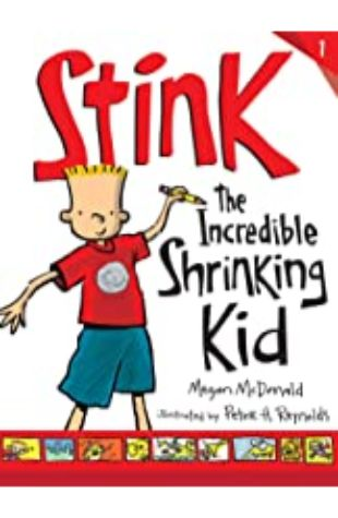 Stink: the Incredible Shrinking Kind by Megan McDonald