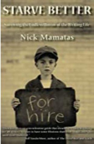 Starve Better Nick Mamatas