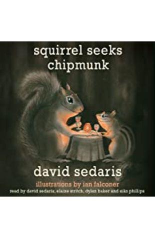 Squirrel Seeks Chipmunk David Sedaris