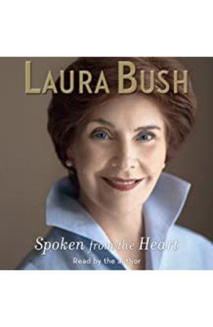 Spoken from the Heart Laura Bush
