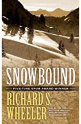 Snowbound Richard S. Wheeler