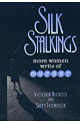 Silk Stalkings by Victoria Nichols & Susan Thompson
