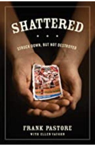 Shattered Frank Pastore and Ellen Vaughn