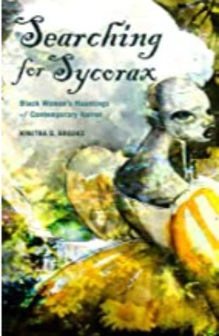 Searching for Sycorax Kinitra D. Brooks