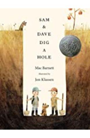 Sam and Dave Dig a Hole Mac Barnett